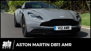 Aston Martin DB11 AMR - ESSAI : plus Aston que racing...