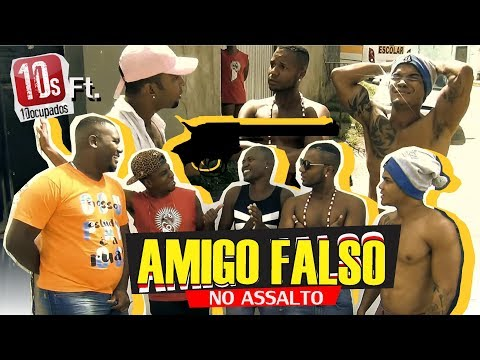 Amigo Falso No Assalto - OXE QUE VIAJE ft 10Ocupados