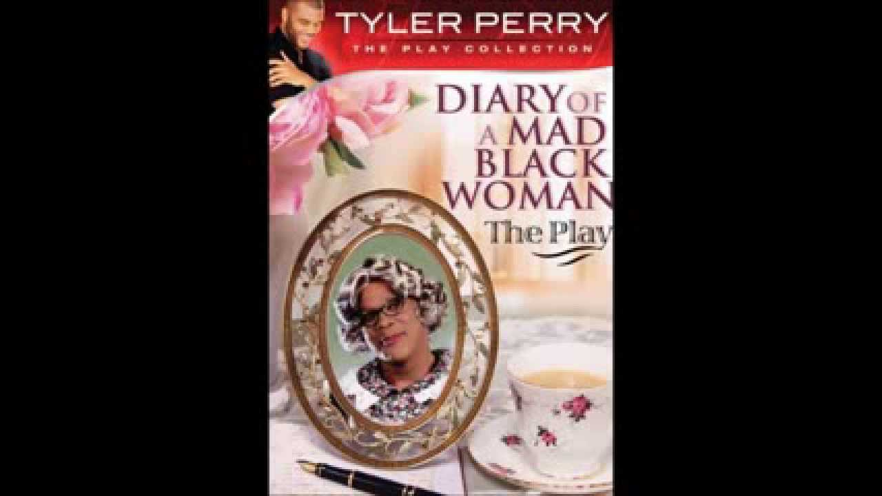 essay on diary of a mad black woman Tyler perry's diary of a mad black woman is a 2005 romantic comedy-drama film  written by and starring tyler perry, which was inspired by the play of the same.