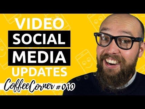 Social Media Update | Coffee Corner 010 | Video Marketing Insights