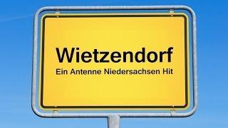 Wietzendorf - Ein Antenne Niedersachsen Hit