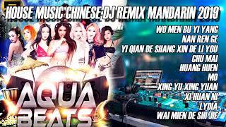 Gambar cover HOUSE MUSIC CHINESE DJ REMIX MANDARIN 2019