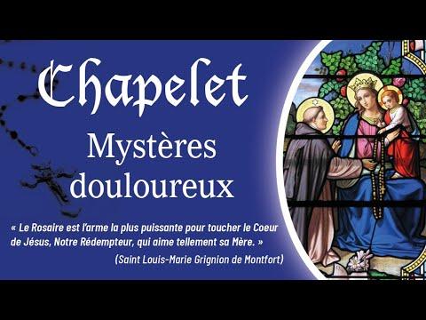 Chapelet - Mystères douloureux.