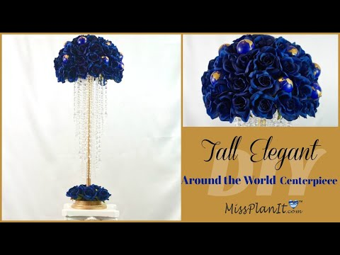 DIY Tall Elegant Around the World Centerpiece | Tall Wedding Centerpieces | DIY Tutorial
