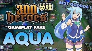 Gambar cover #MOBA 300 heroes MOBA Anime ! Gameplay Pake Aqua Dewi Sableng ! Da Best Goddos !