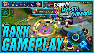 FANNY HYPER DAMAGE | Fanny : RANKED GAMEPLAY | MLBB