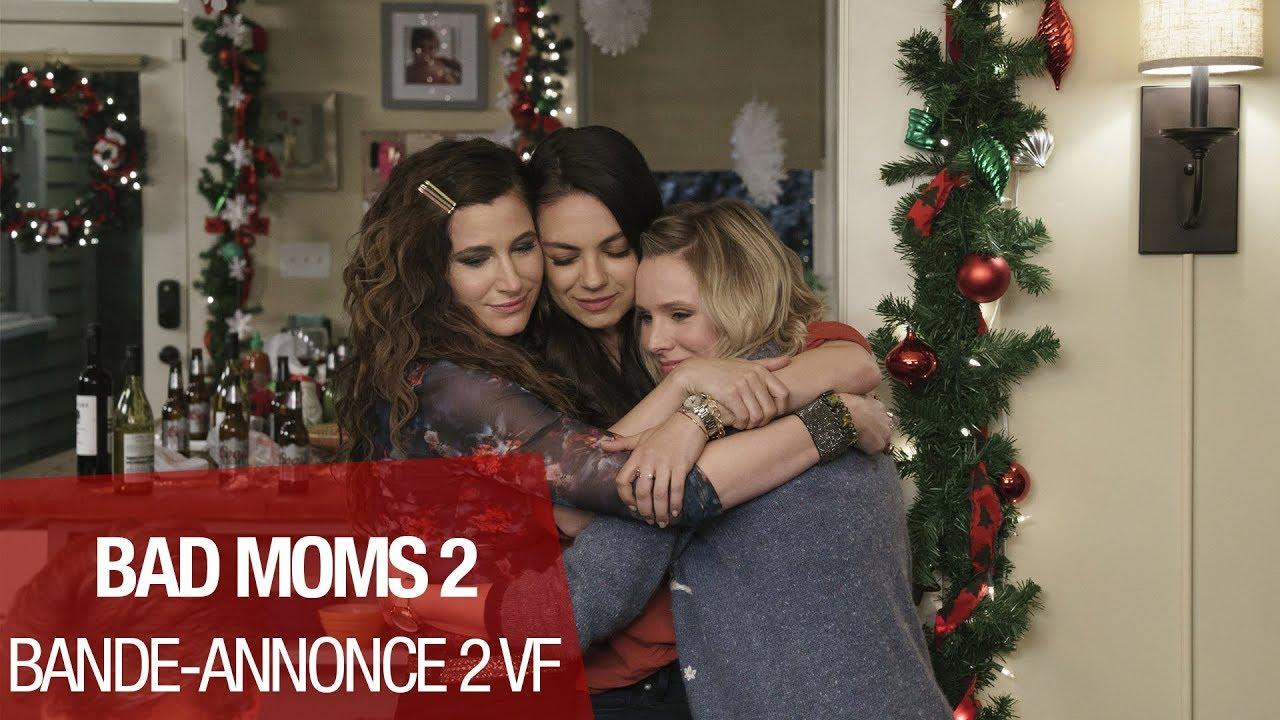 BAD MOMS 2 - Bande Annonce 2 - VF