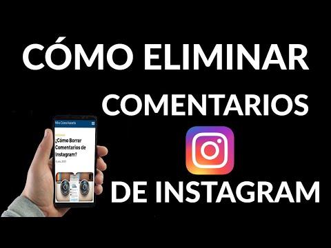 Cómo Borrar Comentarios de Instagram