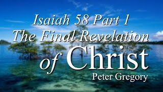 "Vespers: ""Isaiah 58 Part 1: The Final Revelation of Christ"""