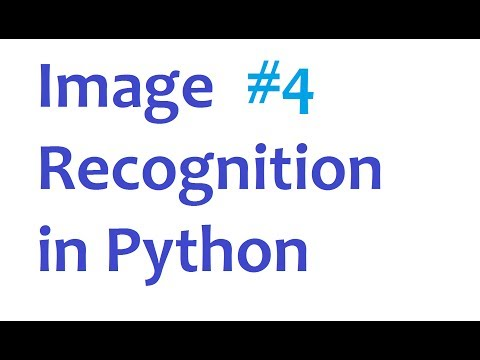 Image Recognition and Python Part 4