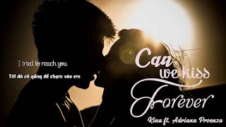 Download lagu Kina Can We Kiss Forever Lyrics Vietsub