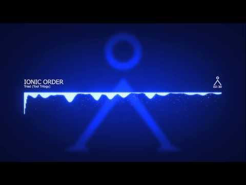 Ionic Order - Triad (Tool Trilogy)