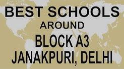 Best Schools around Block A3, Janakpuri, Delhi   CBSE, Govt, Private, International | Edu Vision