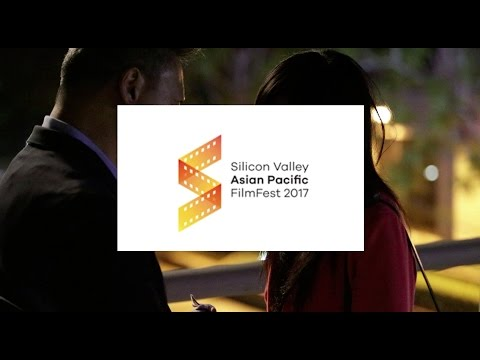 Silicon Valley Asian Pacific FilmFest 2017