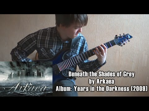 Arkaea - Beneath the Shades of Grey (Guitar Cover by Godspeedy)