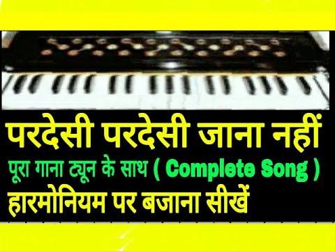 How to Play Pardesi Pardesi Jana Nahi,परदेसी परदेसी जाना नहीं