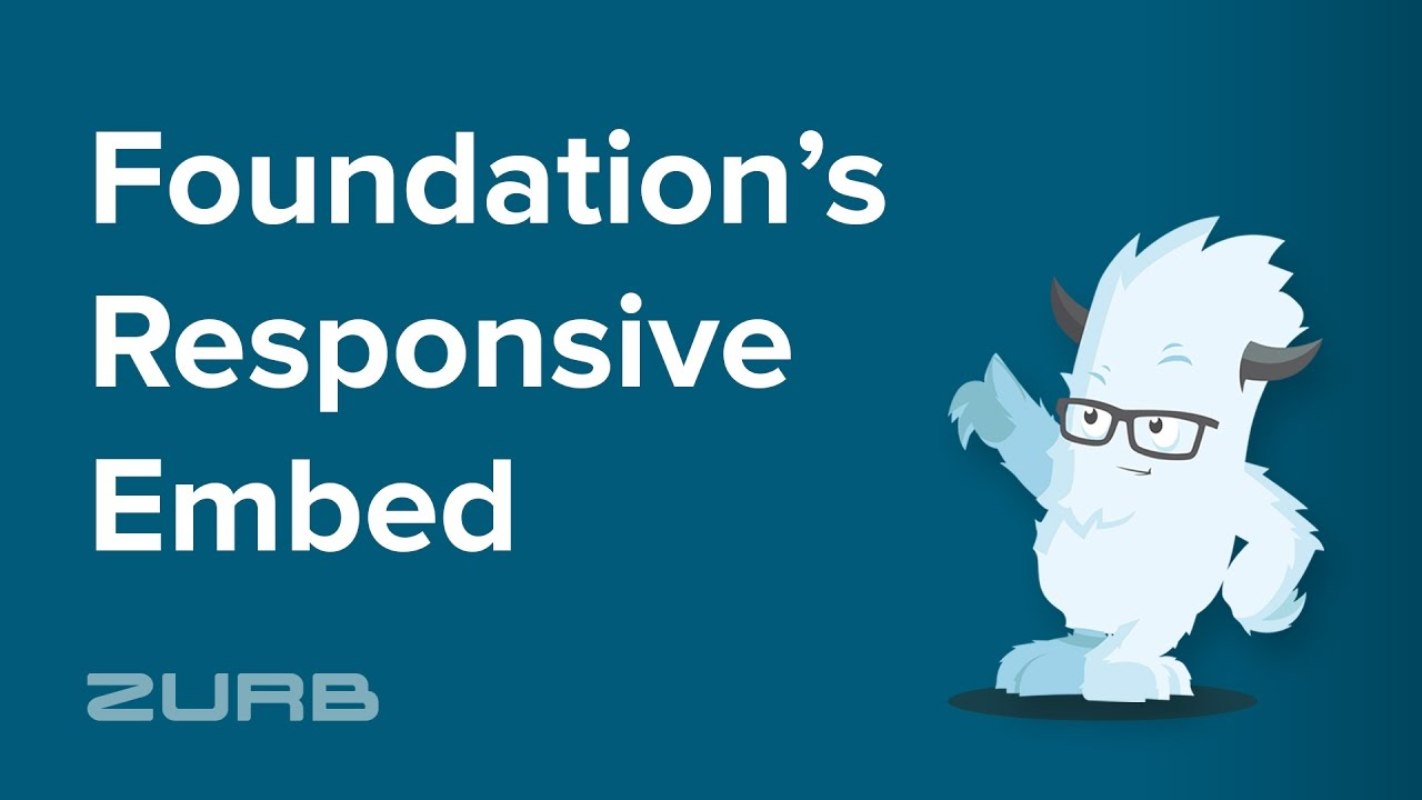 Responsive Embed | Foundation for Sites 6 Docs