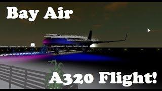 ROBLOX | Bay Air Airbus A320 Flight!