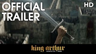 KING ARTHUR: LEGEND OF THE SWORD | Final Trailer | 2017 [HD]