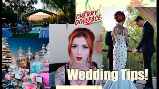 Wedding Tips from a Former Bride! by CHERRY DOLLFACE