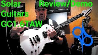 Solar Guitars GC1.6TAW Review Demo
