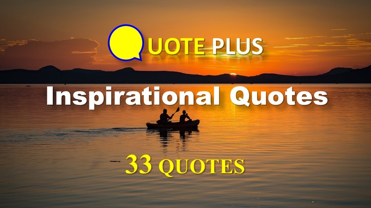 Famous Quote About Life Inspirational Quotes  33 Famous Quotes With Inspirational Music