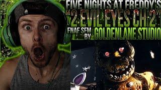 """Vapor Reacts #730 [FNAF SFM] FNAF ANIMATION """"Two Evil Eyes Chapter 2"""" by GoldenLane Studio REACTION"""