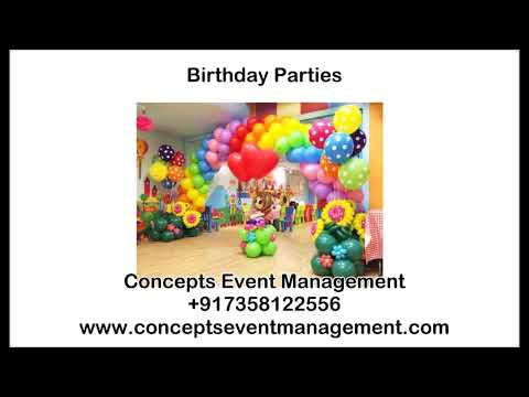Birthday Party - Concepts Event Management +917358122556 Chennai