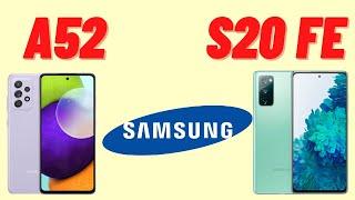 Samsung A52 и Samsung S20 FE / За что переплачиваем ?