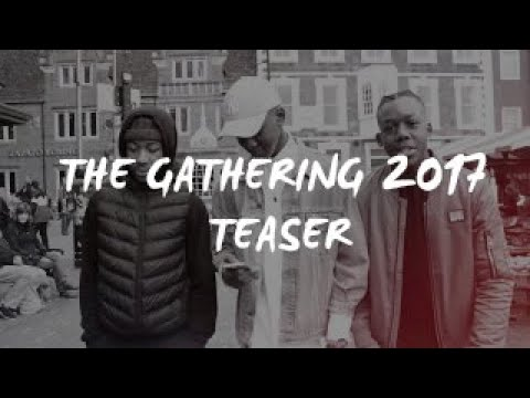 THE GATHERING 2017 - OFFICIAL TEASER TRAILER!