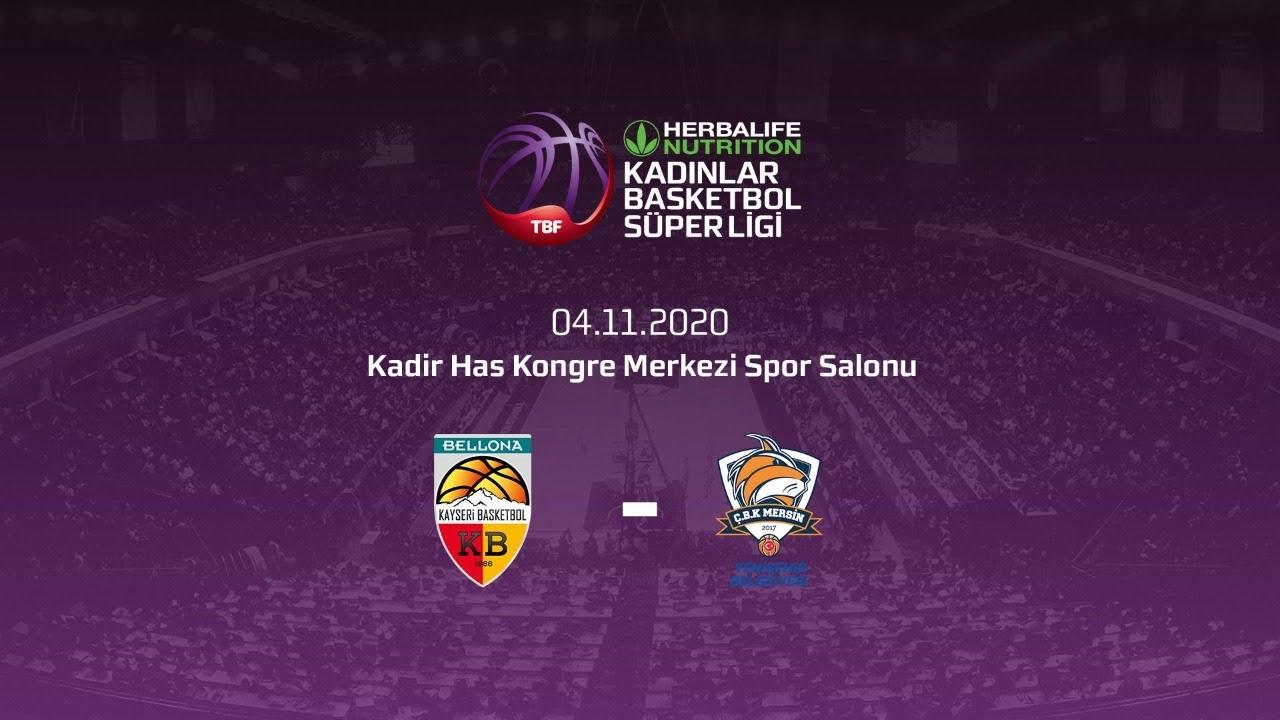 Bellona Kayseri Basketbol – Çbk Mersin Yenişehir Belediyesi Herbalife Nutrition KBSL 8.Hafta