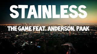 The Game - Stainless feat. Anderson. Paak ( LYRICS )