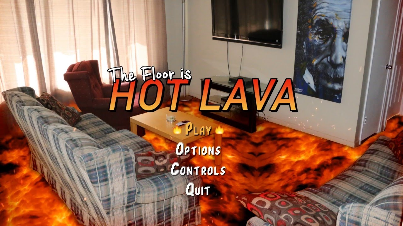 The floor is hot lava video game youtube for Lava parquet