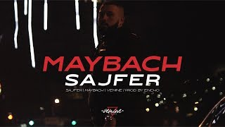 SAJFER - MAYBACH (OFFICIAL VIDEO)