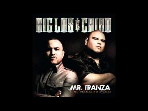 Big los & el chino (mr tranza) - Been in...