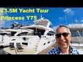 £3.5M Yacht Tour : Princess Y75