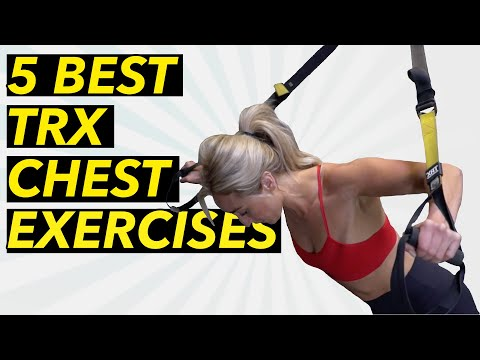 5 Best TRX Chest Exercises for Beginners TRX Suspension Trainer
