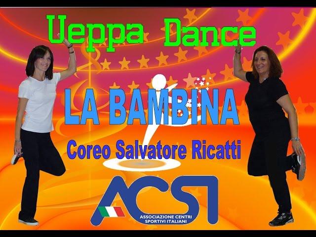 BALLO DI GRUPPO - LA BAMBINA - Coreografia Salvatore Ricatti