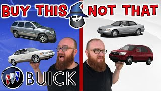 The CAR WIZARD shares the top BUICK TO Buy & NOT to Buy!