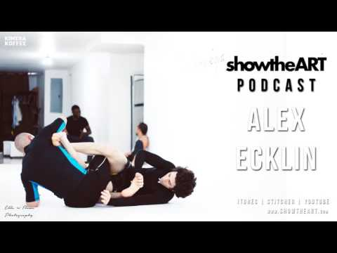 #88 - Alex Ecklin | Revolutionizing the Industry - Donation based BJJ | Show the ART Podcast