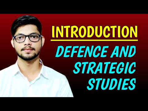 Introduction to Defence and Strategic Studies/Defence Studies Channel by Prithvi Singh