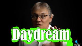 DayDream - Sonho acordado - Escale a montanha