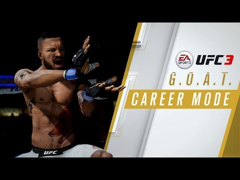 EA SPORTS UFC 3 | GOAT Career Mode Trailer...