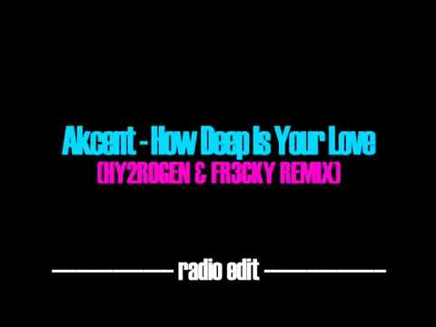 Akcent How Deep Is Your Love Radio edit