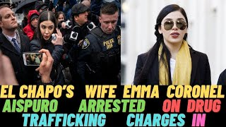 Emma Coronel Aispuro Wife of Joaquín 'El Chapo' Guzmán,  arrested on drug charges in the U.S 2021