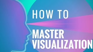 10 Steps To Mastering Visualization! ~ Law Of Attraction (Create Your Reality!)