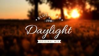 Bluesolar ft. FFM - Daylight (Original Mix)