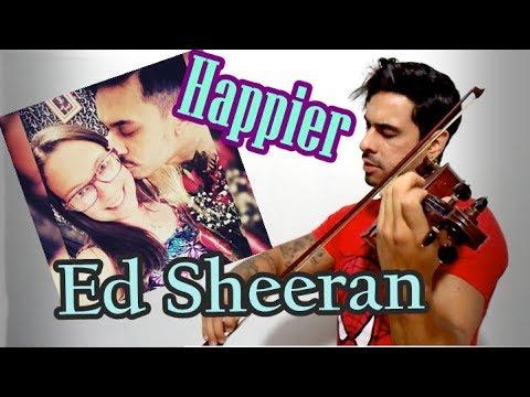 Ed Sheeran - Happier by Douglas Mendes Violin Cover