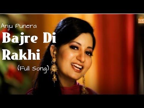 Punjabi Wedding Songs | Bajre Di Rakhi | Anju Punera | Hit Punjabi Song | Evergreen