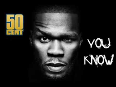 50 Cent - You Know (2013 New)